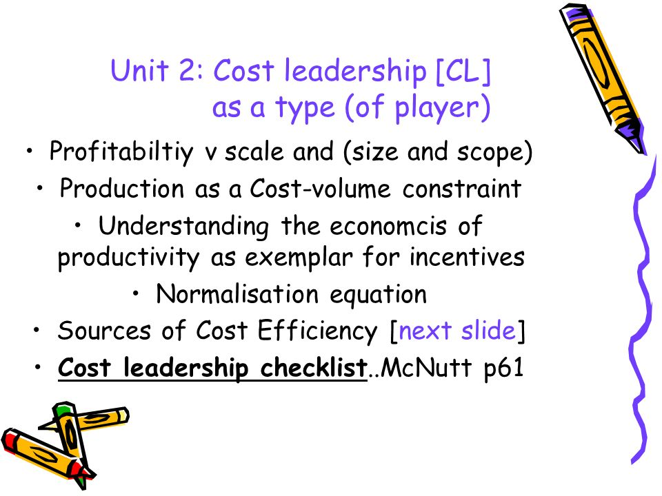 Unit 2: Cost leadership [CL] as a type (of player)